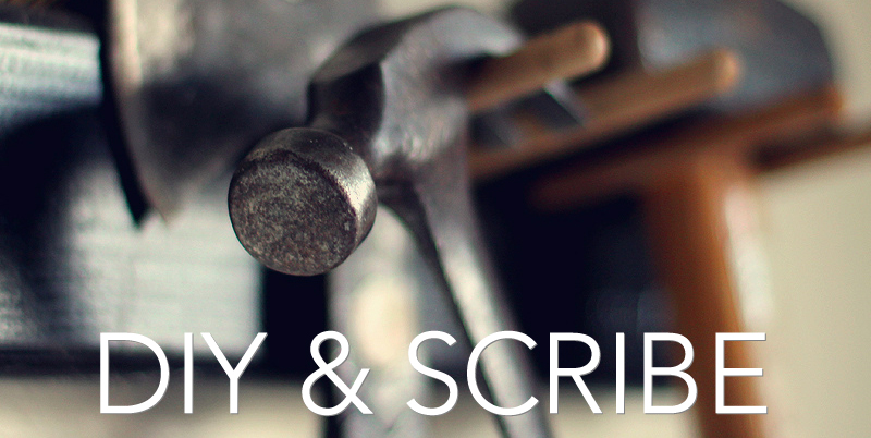 DIY and Scribe