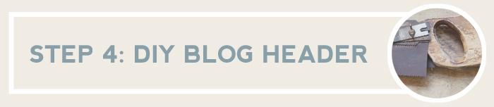 Step 4 How To Make A Blog Header