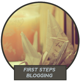 Blogging First Steps