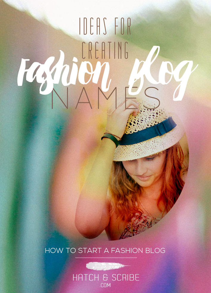 How To Come Up With Ideas for Fashion Blog Names
