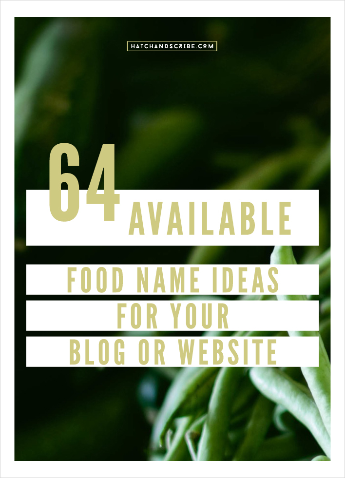 64 Available Food Name Ideas For Your Blog or Website